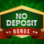 No Deposit Bonus offers